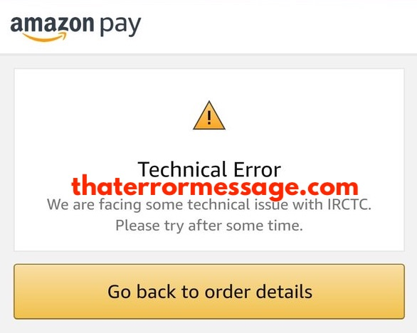 We Are Facing Some Technical Issue With Irctc Amazon