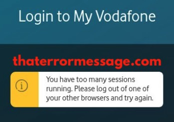 You Have Too Many Sessions Running Vodafone