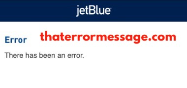There Has Been An Error Jetblue
