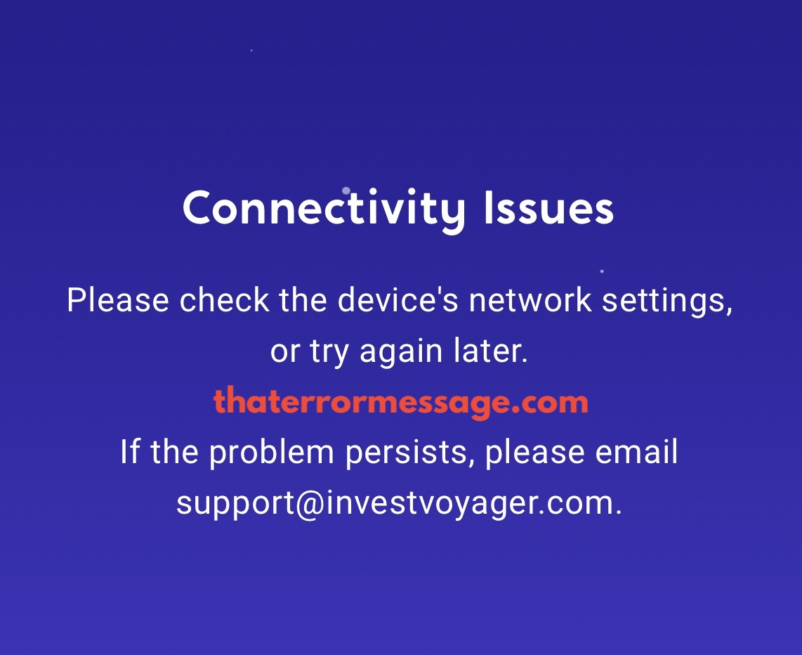 Connectivity Issues Voyager
