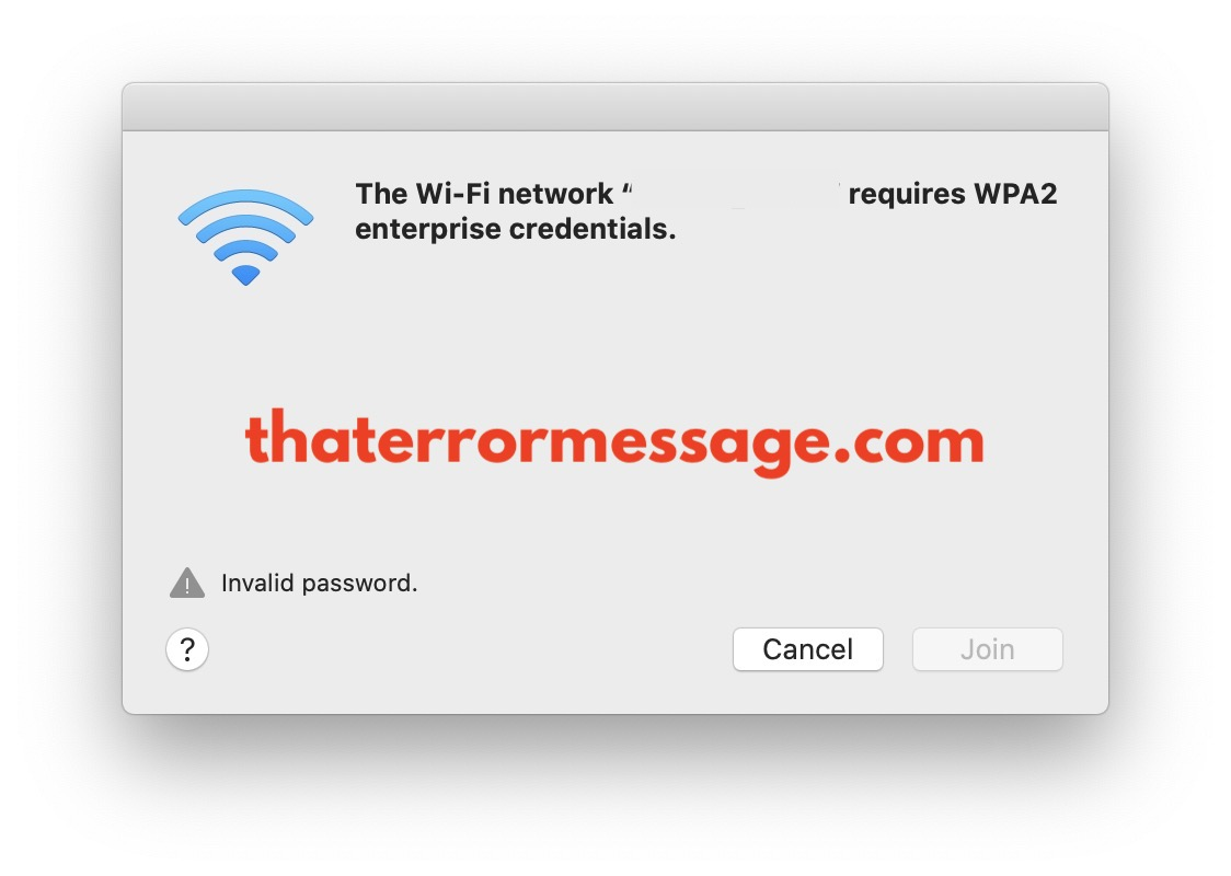 The Wifi Network Requires Wpa2 Enterprise Credentials Invalid Password No Input