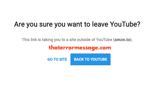 are-you-sure-you-want-to-leave-youtube-link-is-taking-you-to-a-site-outstide.png
